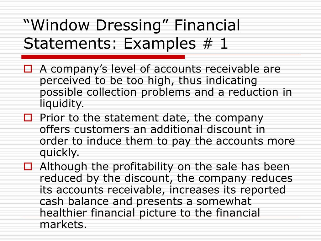 """""""Window Dressing"""" Financial Statements: Examples # 1"""
