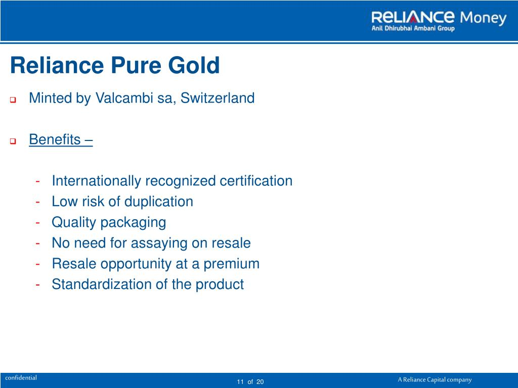 Reliance Pure Gold