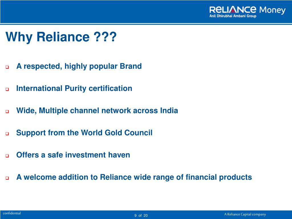 Why Reliance ???