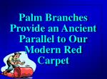 palm branches provide an ancient parallel to our modern red carpet