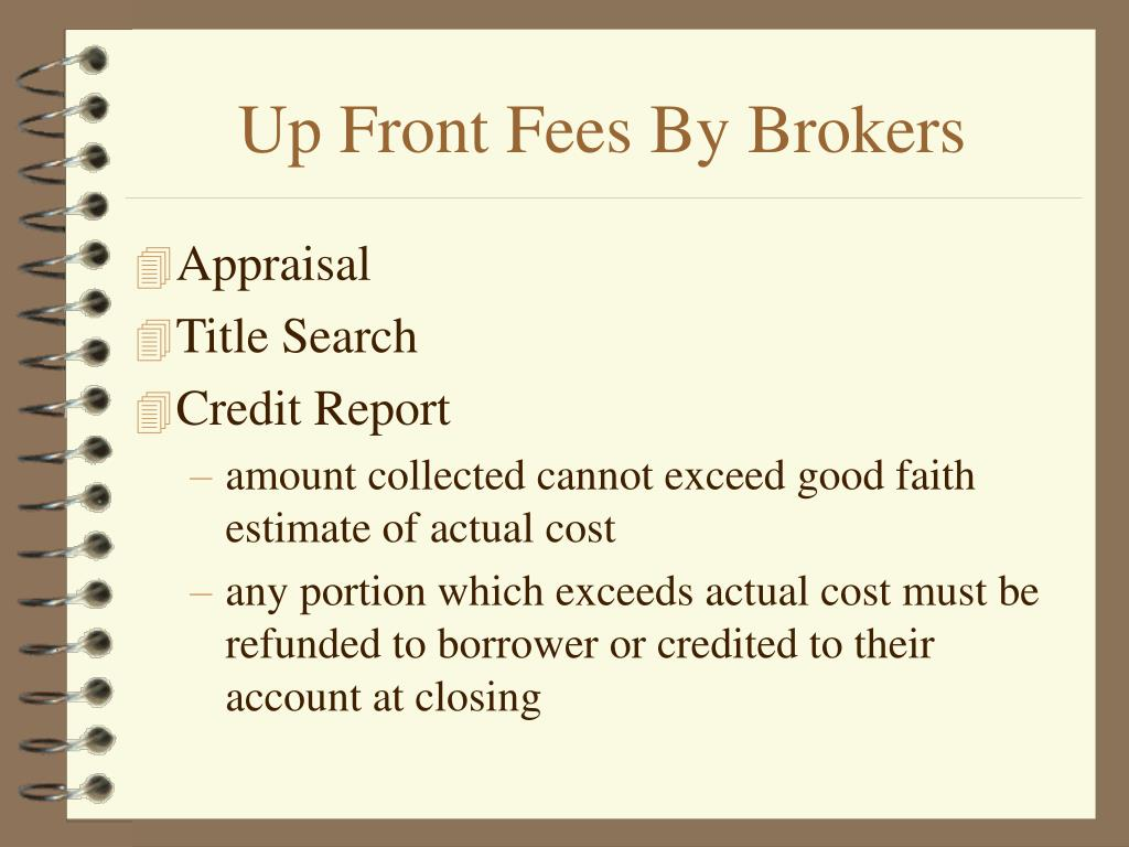 Up Front Fees By Brokers