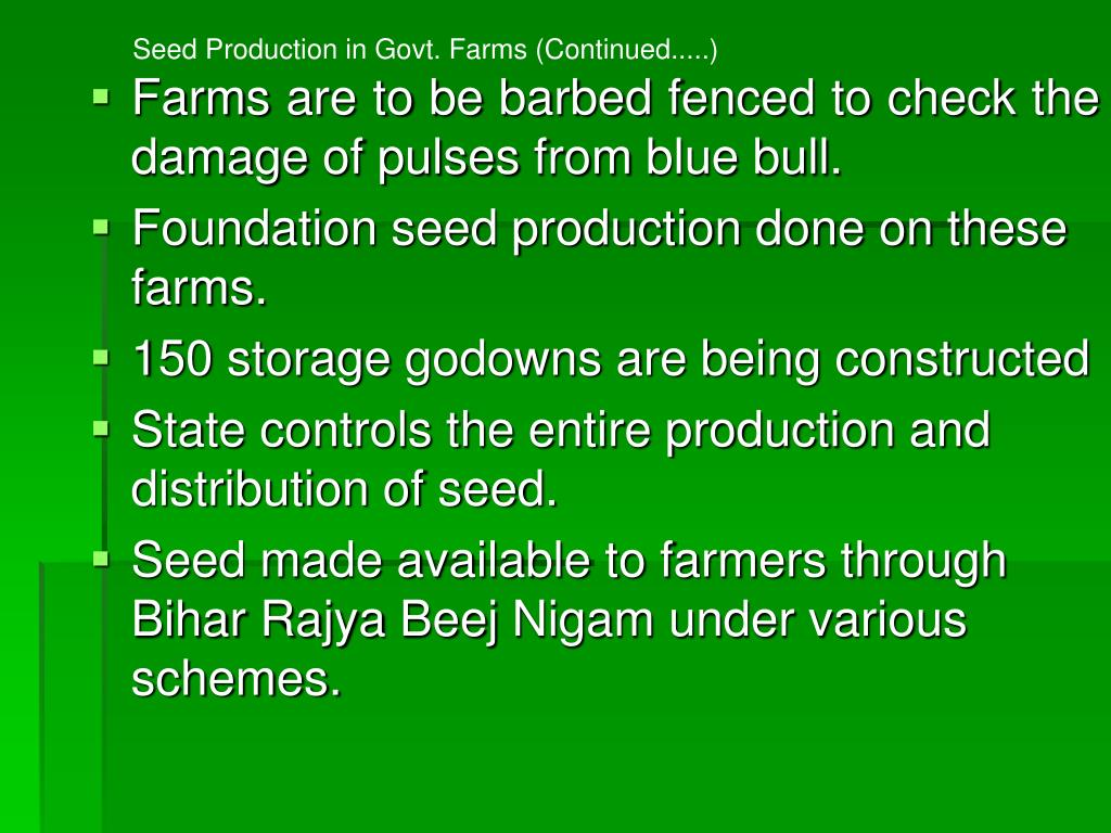 Seed Production in Govt. Farms (Continued.....)