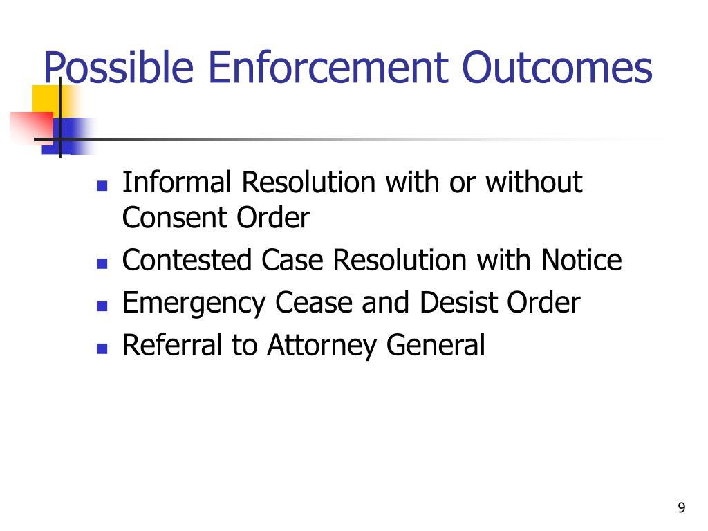Possible Enforcement Outcomes
