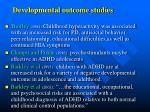 developmental outcome studies