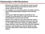relationships in m n resolutions