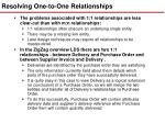 resolving one to one relationships