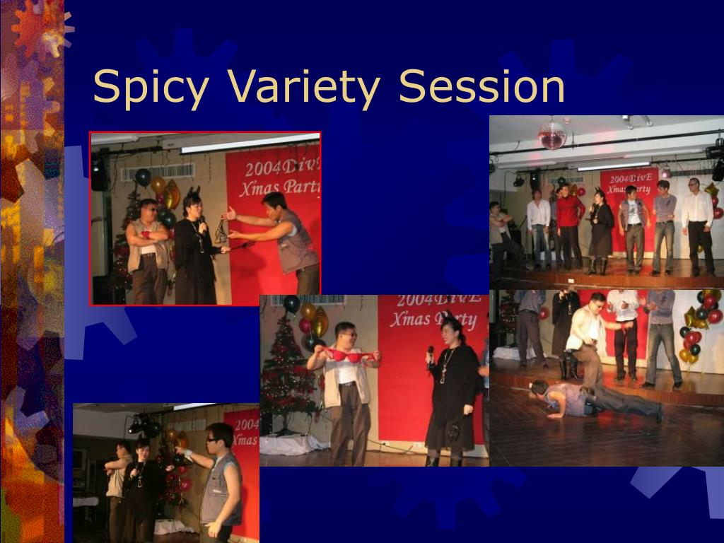 Spicy Variety Session
