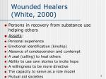 wounded healers white 2000