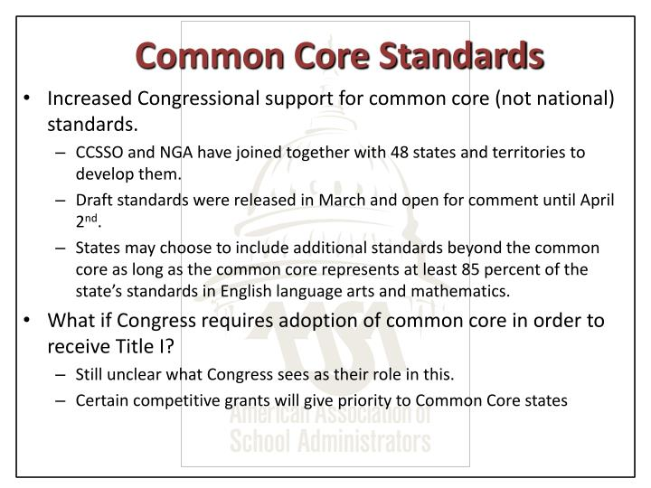 Increased Congressional support for common core (not national) standards.
