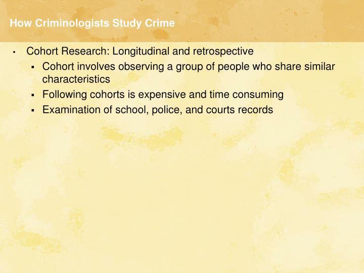 How criminologists study crime1