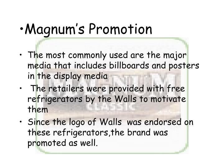 Magnum's Promotion