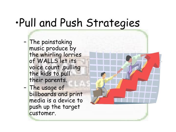 Pull and Push Strategies