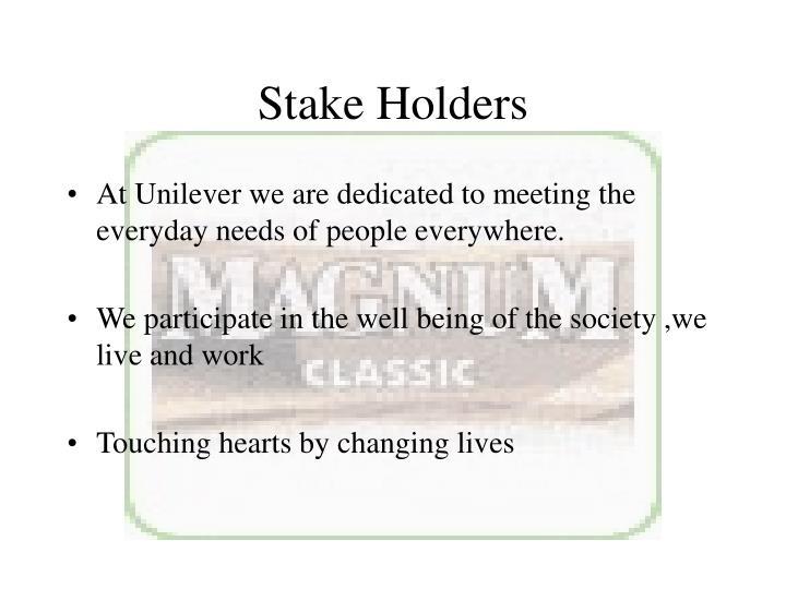 Stake Holders