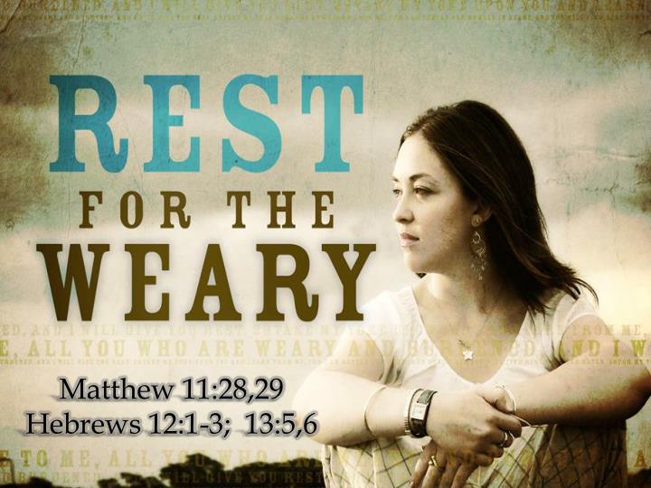 Matthew 11:28,29