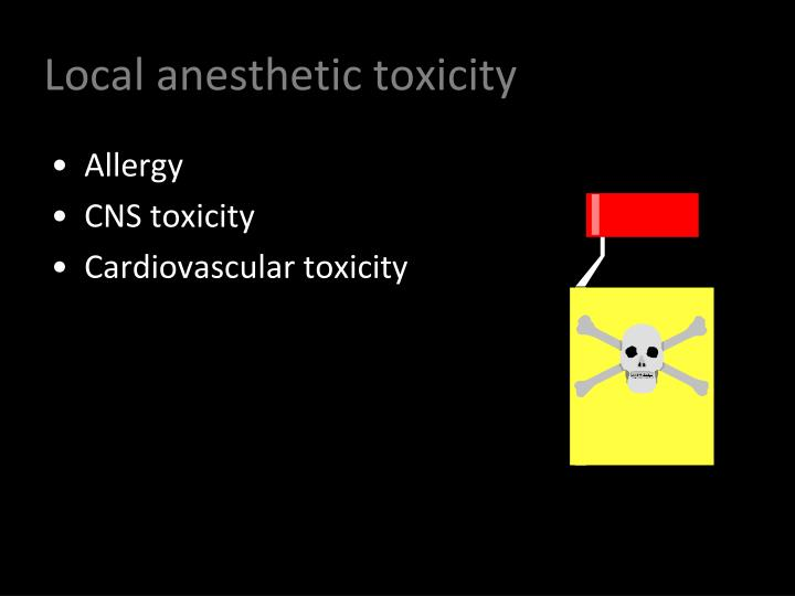 Local anesthetic toxicity