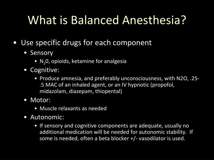 What is Balanced Anesthesia?