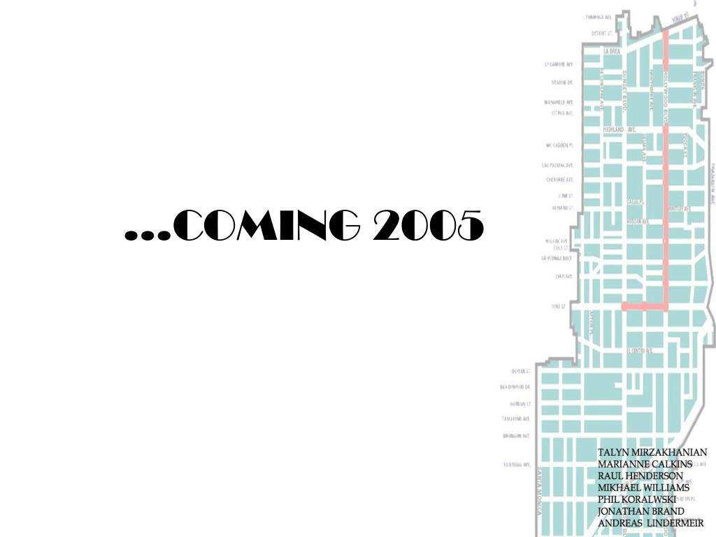 …COMING 2005