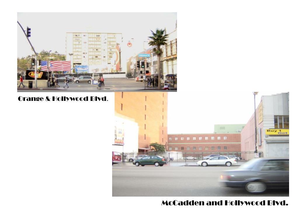 Orange & Hollywood Blvd