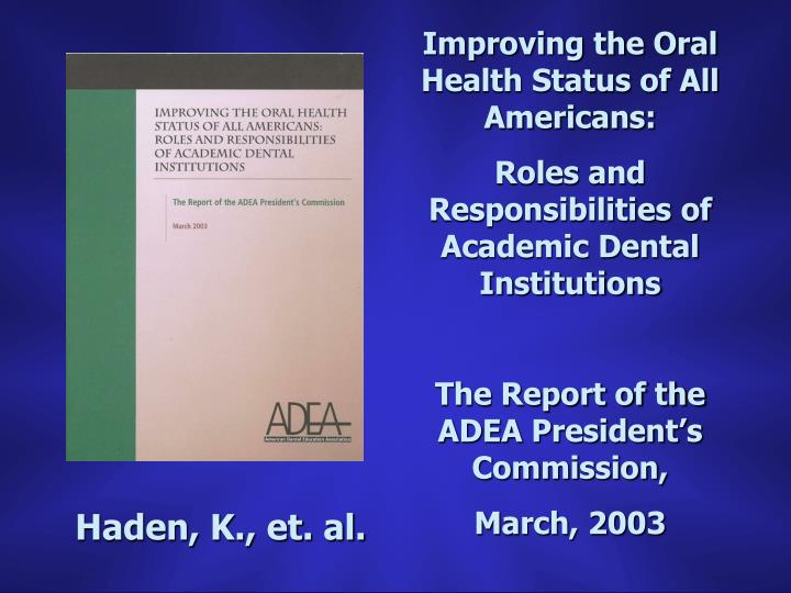 Improving the Oral Health Status of All Americans: