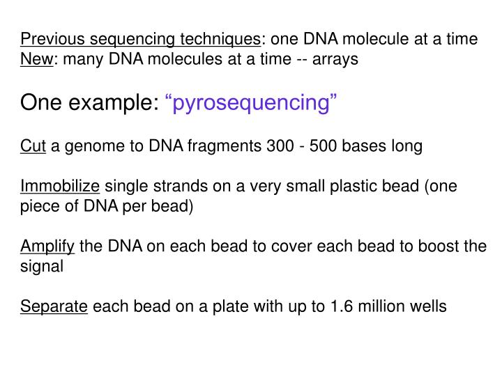 Previous sequencing techniques