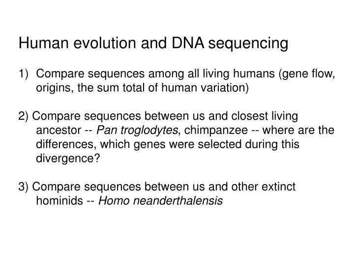 Human evolution and DNA sequencing