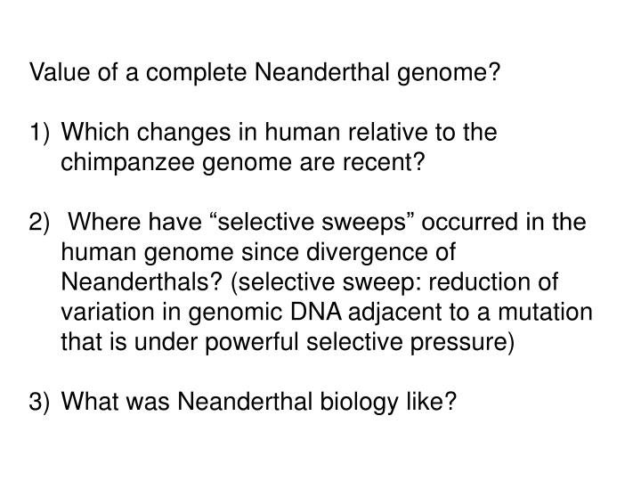 Value of a complete Neanderthal genome?