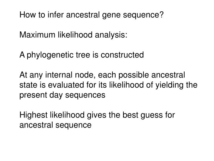 How to infer ancestral gene sequence?