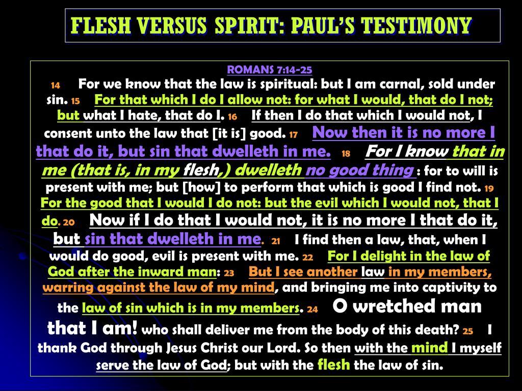 FLESH VERSUS SPIRIT: PAUL'S TESTIMONY