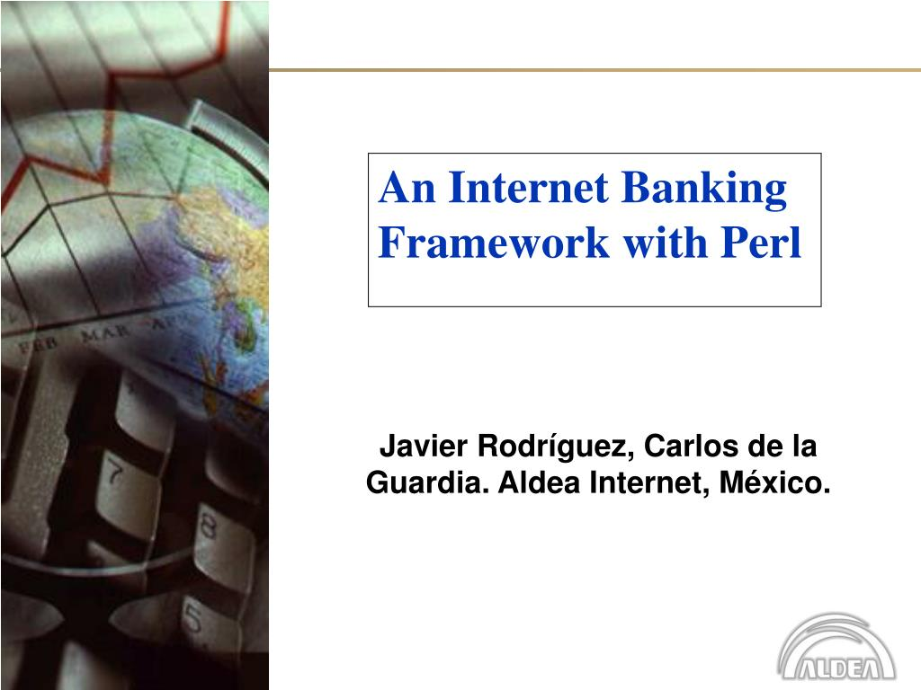 an internet banking framework with perl l.