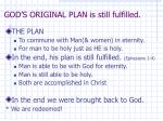 god s original plan is still fulfilled