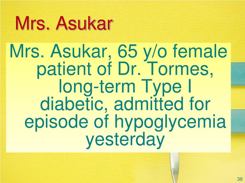 Mrs. Asukar