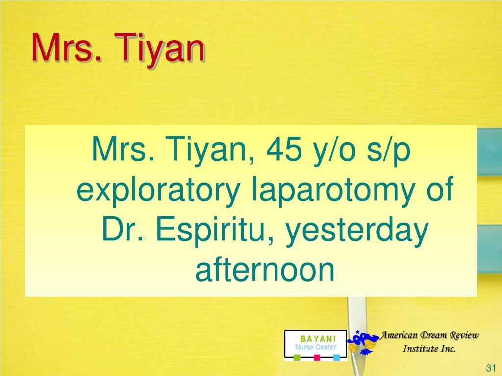 Mrs. Tiyan