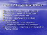 present value valuation factors