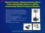 blood pressure measurement with a fully automated home or office automated blood pressure monitor