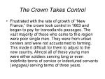 the crown takes control