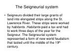 the seigneurial system12