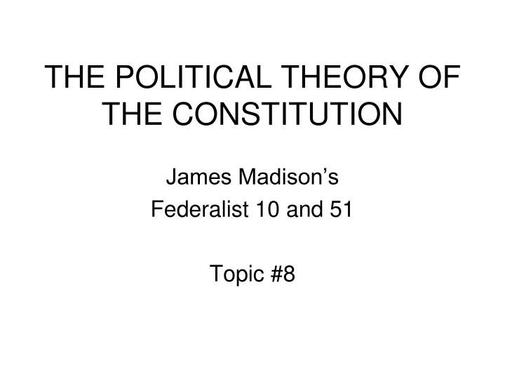 the political theory of the constitution n.