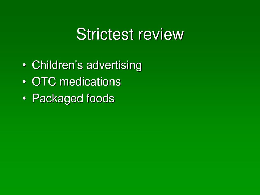 Strictest review