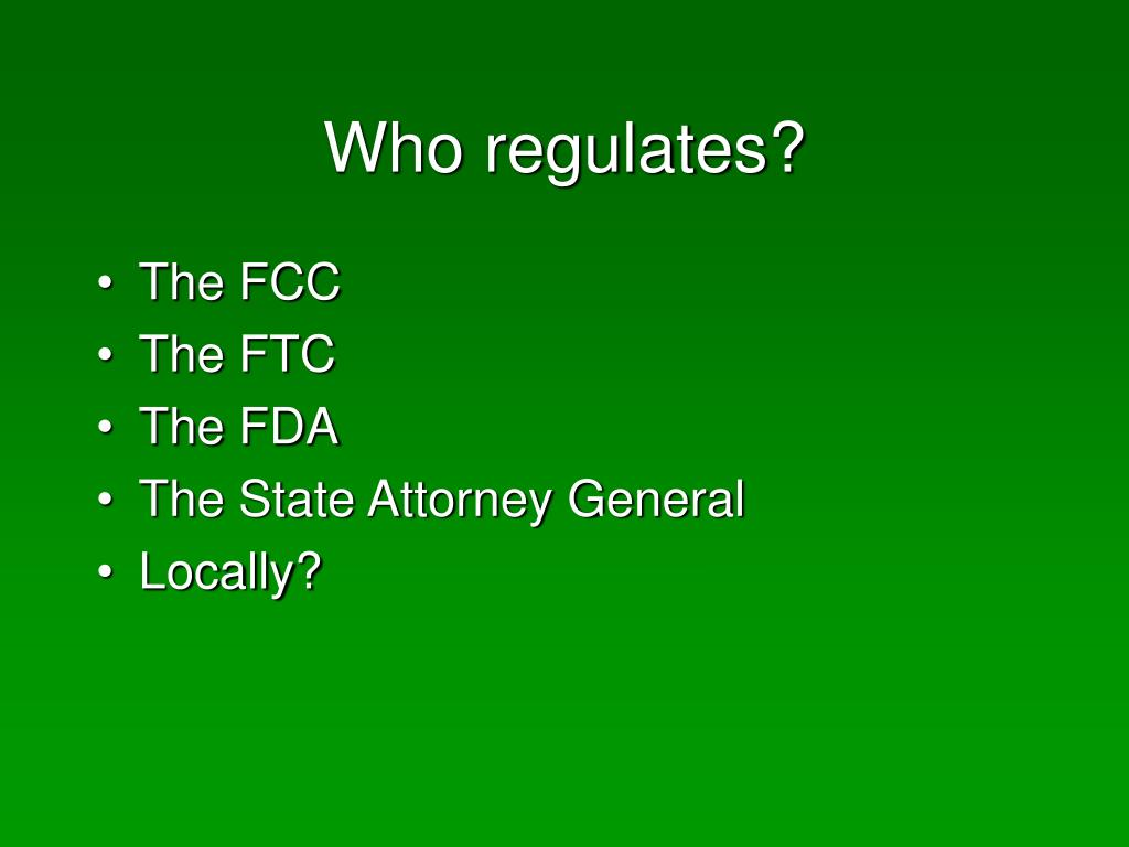 Who regulates?