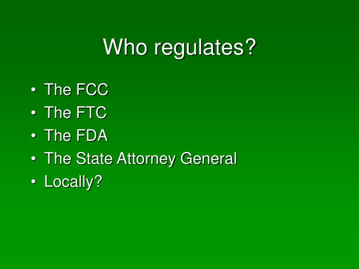 Who regulates