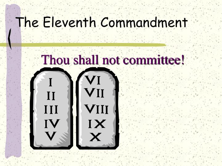 The Eleventh Commandment