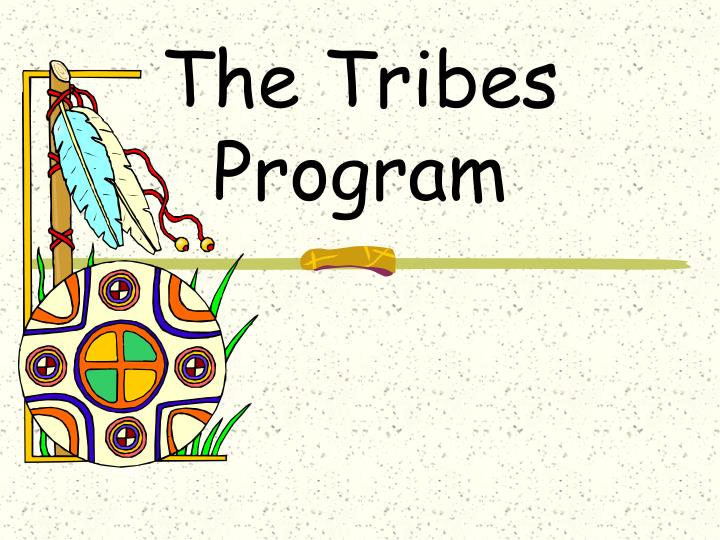The Tribes Program