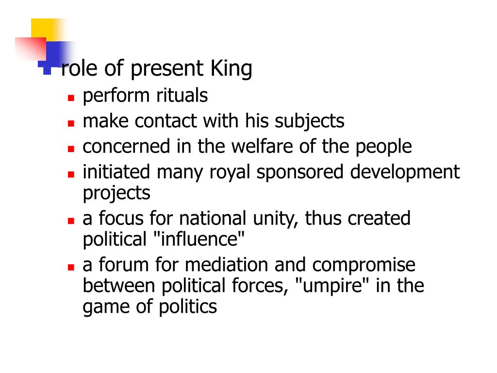 role of present King