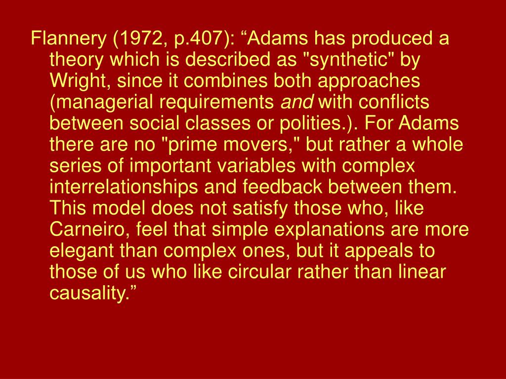 """Flannery (1972, p.407): """"Adams has produced a theory which is described as """"synthetic"""" by Wright, since it combines both approaches (managerial requirements"""