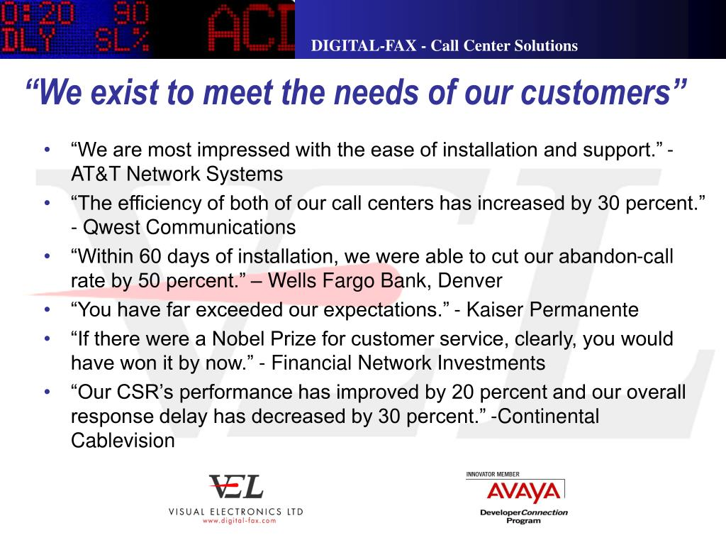 """""""We exist to meet the needs of our customers"""""""