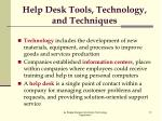 help desk tools technology and techniques