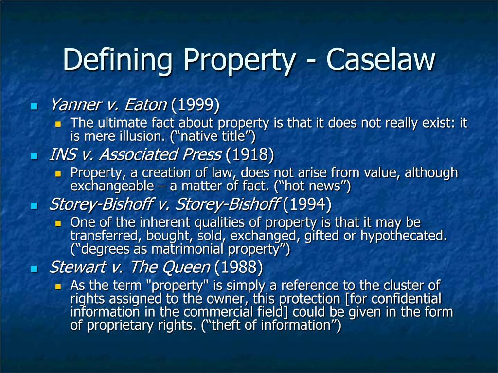 PPT - Common Law & Civil Law Property * A Conversation