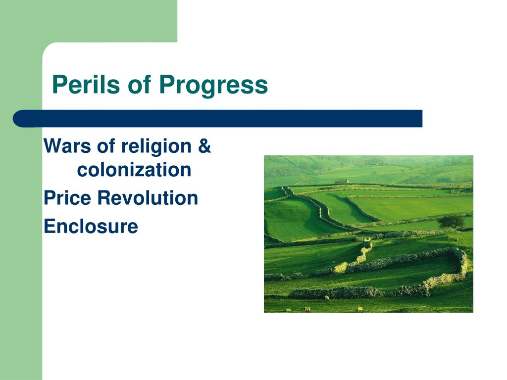 Perils of Progress