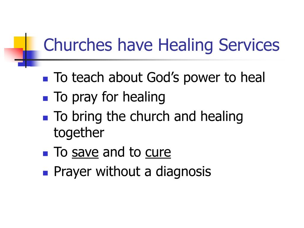 Churches have Healing Services