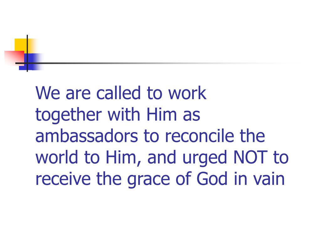 We are called to work